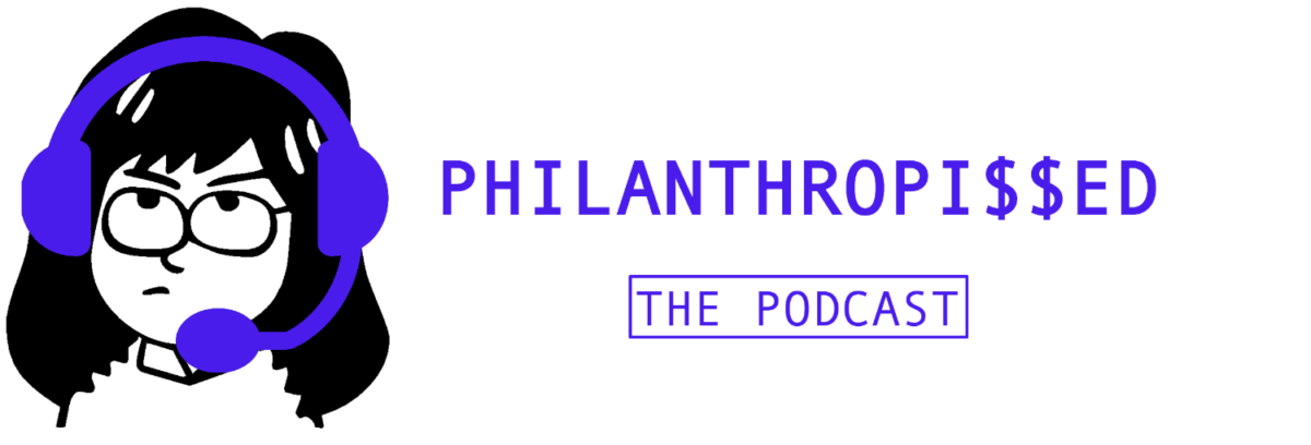 Philanthropissed